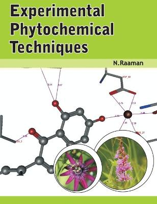 Experimental Phytochemical Techniques by N. Raaman