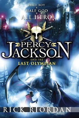 Percy Jackson and the Last Olympian (Book 5) by Rick Riordan