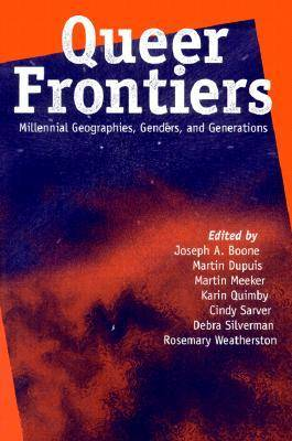 Queer Frontiers by Joseph Boone