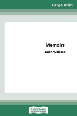 Memoirs (16pt Large Print Edition) by Mike Willesee