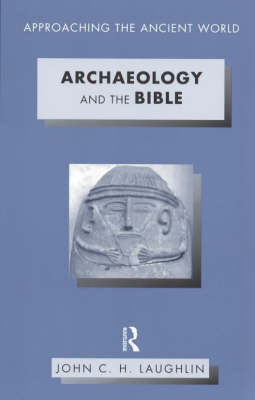 Archaeology and the Bible by John Laughlin