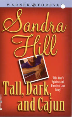 Tall, Dark and Cajun book