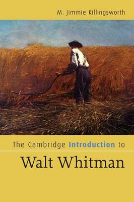 The Cambridge Introduction to Walt Whitman by M. Jimmie Killingsworth