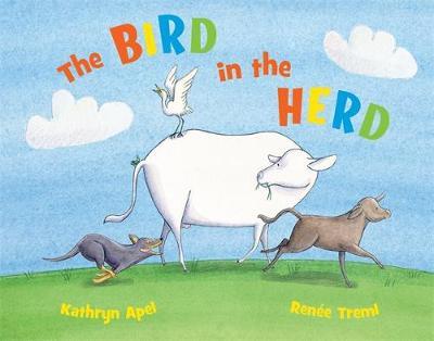 The Bird in the Herd by Kathryn Apel