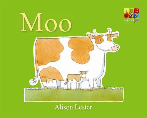 Moo (Talk to the Animals) by Alison Lester