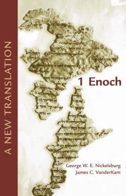 1 Enoch: A New Translation by George W. E. Nickelsburg