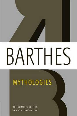 Mythologies by Roland Barthes