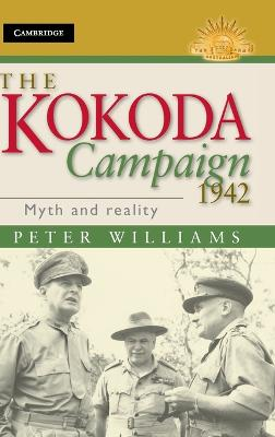 The Kokoda Campaign 1942 by Dr. Peter Williams