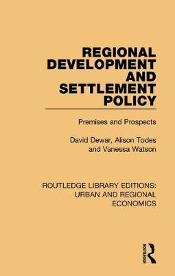Regional Development and Settlement Policy by Vanessa Watson