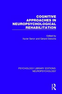 Cognitive Approaches in Neuropsychological Rehabilitation book