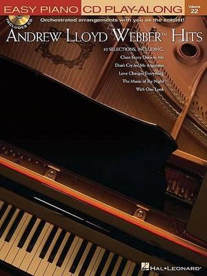 Easy Piano CD Play-Along Volume 22 by Andrew Lloyd Webber