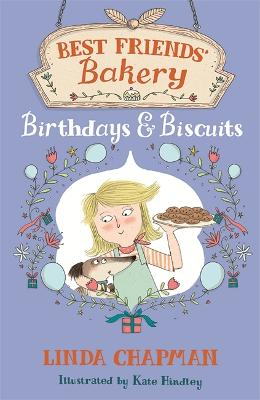 Best Friends' Bakery: Birthdays and Biscuits by Linda Chapman