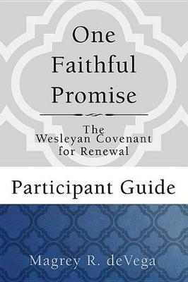 One Faithful Promise: Participant Guide by Magrey Devega
