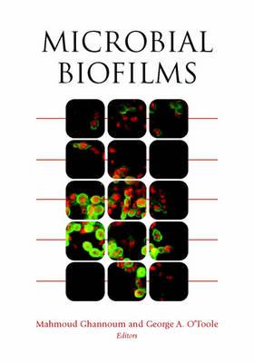 Microbial Biofilms by Mahmoud Ghannoum