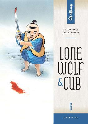 Lone Wolf And Cub Omnibus Volume 6 by Kazuo Koike