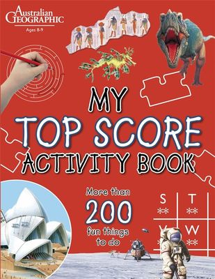 My Top Score Activity Book by Australian Geographic