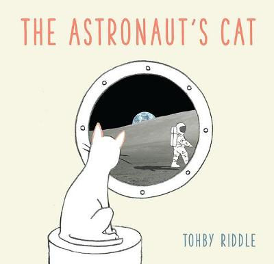 The Astronaut's Cat by Tohby Riddle