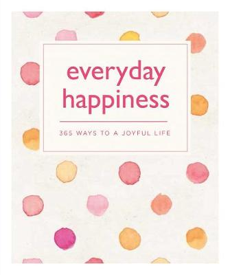 Everyday Happiness by Emma Hill