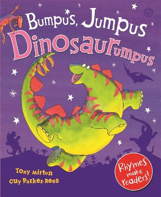 Bumpus Jumpus Dinosaurumpus by Tony Mitton
