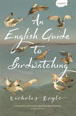 An English Guide to Birdwatching by Nicholas Royle