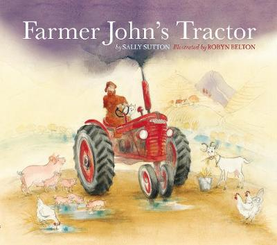 Farmer John's Tractor by Sally Sutton