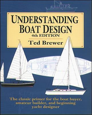 Understanding Boat Design by Ted Brewer