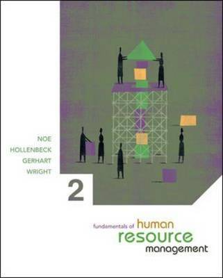Fundamentals of Human Resource Management by Raymond Andrew Noe