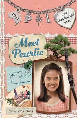 Our Australian Girl: Meet Pearlie (Book 1) by Gabrielle Wang