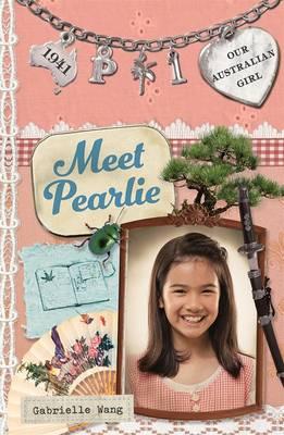 Our Australian Girl: Meet Pearlie (Book 1) book