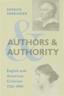 Authors and Authority by Patrick Parrinder