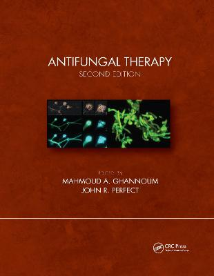 Antifungal Therapy, Second Edition by Mahmoud Ghannoum