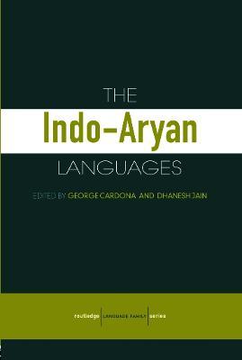 The Indo-Aryan Languages by George Cardona