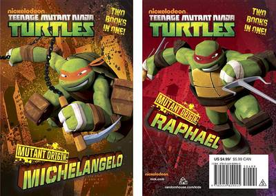 Mutant Origin: Michelangelo/Raphael (Teenage Mutant Ninja Turtles) book