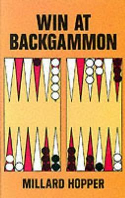 Win at Backgammon by Millard Hopper
