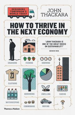How to Thrive in the Next Economy by John Thackara