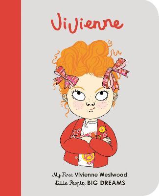 Vivienne Westwood: My First Vivienne Westwood by Maria Isabel Sanchez Vegara