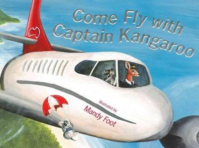 Come Fly With Captain Kangaroo book