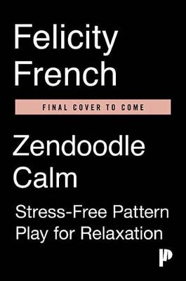 Zendoodle Calm by Felicity French