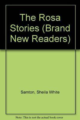 Rosa Stories by Sheila White Samton