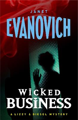 Wicked Business (Wicked Series, Book 2) by Janet Evanovich