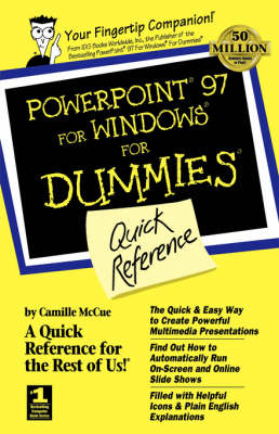 PowerPoint 97 for Windows for Dummies Quick Reference by Camille McCue