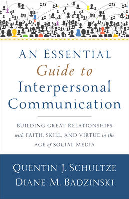 Essential Guide to Interpersonal Communication book