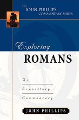 Exploring Romans-H by John Phillips