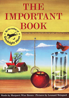 The Important Book by Margaret Wise Brown Brown