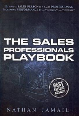 Sales Professional Playbook by Nathan Jamail