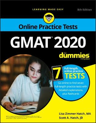 GMAT For Dummies 2020: Book + 7 Practice Tests Online + Flashcards by Lisa Zimmer Hatch