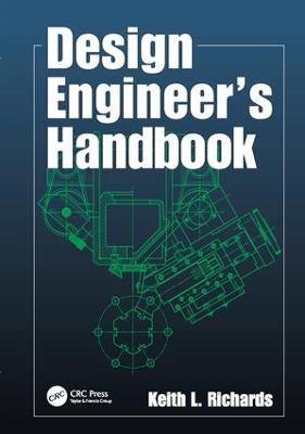 Design Engineer's Handbook by Keith L. Richards