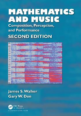 Mathematics and Music: Composition, Perception, and Performance book