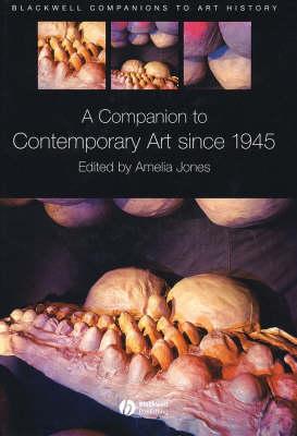 Companion to Contemporary Art Since 1945 book