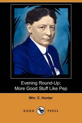 Evening Round-Up by Wm C Hunter